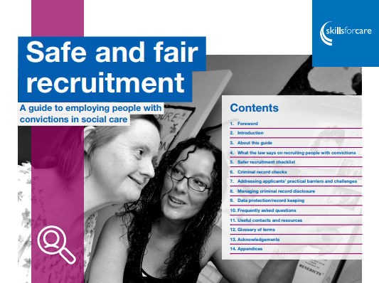 "Skills For Care Have Released A Free ""Safe And Fair Recruitment Guide"""