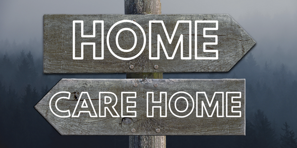 Care at home versus care in a care home